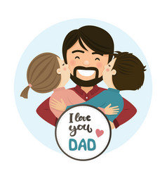 happy fathers day scene family hug vector image