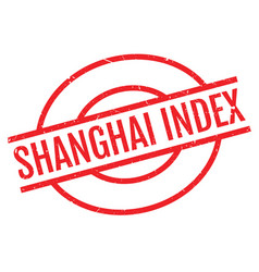 Shanghai index rubber stamp vector