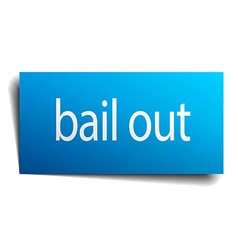bail out blue square isolated paper sign on white vector image