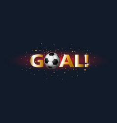 Confetti with football and text goal vector