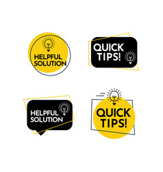 Help full solution quick tips text label template vector