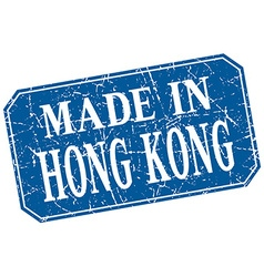 Made in Hong Kong blue square grunge stamp vector