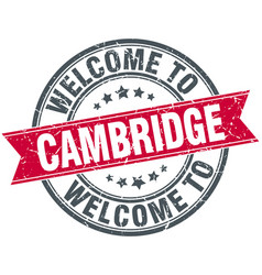 Welcome to cambridge red round vintage stamp vector