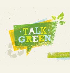 talk green eco speech bubble on organic paper vector image