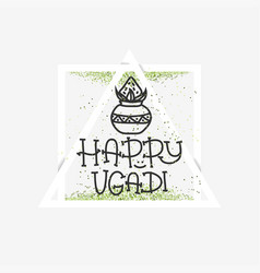 happy ugadi the hindu new year banner template vector image
