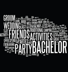 Best bachelor party ideas text background vector