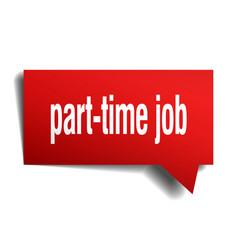 part-time job red 3d speech bubble vector image