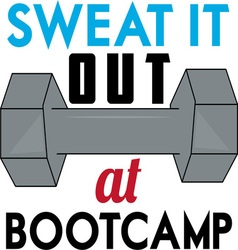 Sweat At Boot Camp vector image