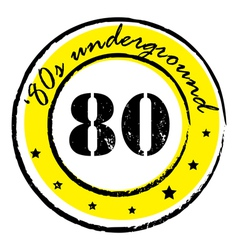 eighties underground stamp vector image vector image