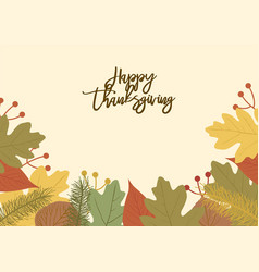 Happy thanksgiving text with leaves decoration vector