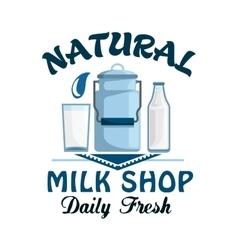 Natural milk fresh farm dairy drink badge vector image vector image