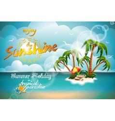 Summer Holiday Design with Paradise Island vector image