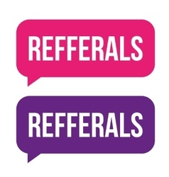 Referral button bubble set vector