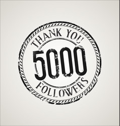 5000 followers with thank you grunge rubber stamp vector