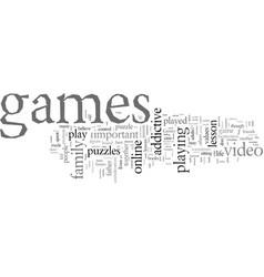 Even addictive games promote family values vector