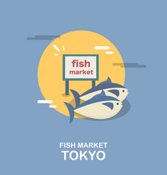 Fish market fresh marketplace in tokyo design vector