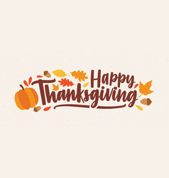 happy thanksgiving festive phrase or wish vector image