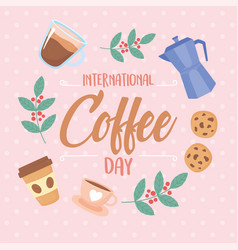 International day coffee typography kettle vector