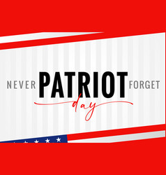 Patriot day usa never forget light stripes poster vector
