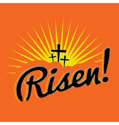 Risen christian easter message vector