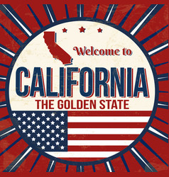 Welcome to california vintage grunge poster vector