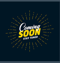 Coming soon teaser background stay tuned vector