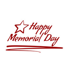 happy memorial day lettering card design vector image
