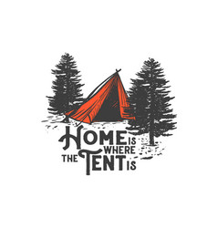 home is where tent is vector image