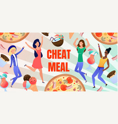 Cheat meal abstract flat banner with happy people vector