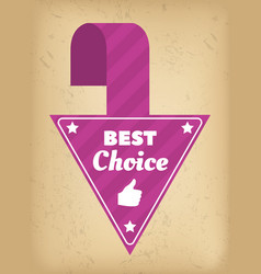 pointer label best choice advertising promo vector image