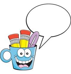 Cartoon pencil cup with a caption balloon vector image