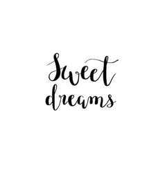 sweet dreams calligraphy design vector image vector image