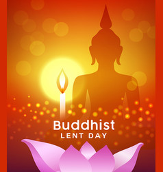 Buddhist lent day buddha silhouette with candle vector