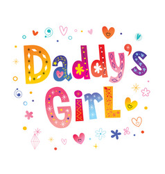 Daddys girl vector