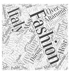 Fashion and Your Italy Vacation Word Cloud Concept vector
