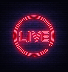 live neon sign live stream design template vector image