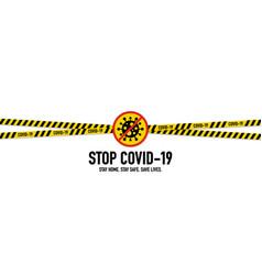Stop covid19-19 coronavirus quarantine concept vector