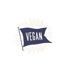 vegan flag graphic old vintage trendy flag vector image