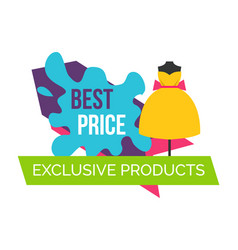 Best price for exclusive products logo with dress vector