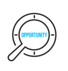 Opportunity word magnifying glass vector