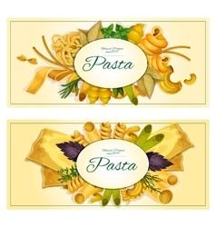 Pasta banners of macaroni spaghetti vector image