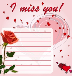 Greeting card I miss you with flower red rose vector image vector image