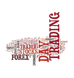 Forex by day text background word cloud concept vector