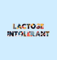 Lactose intolerant concept word art vector