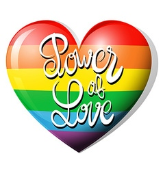 Power of love and rainbow heart vector