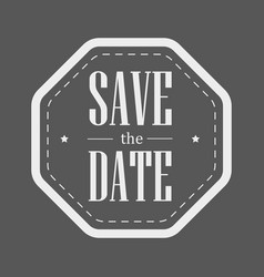Save the date vintage stamp vector