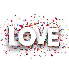 Paper love confetti sign vector