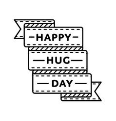 happy hug day greeting emblem vector image