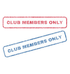 Club members only textile stamps vector