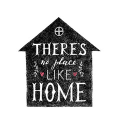 there is no place like home lettering poster vector image vector image